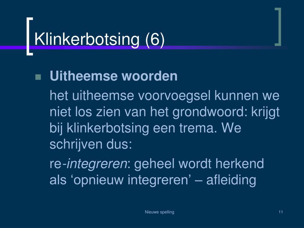 Klinkerbotsing (6)