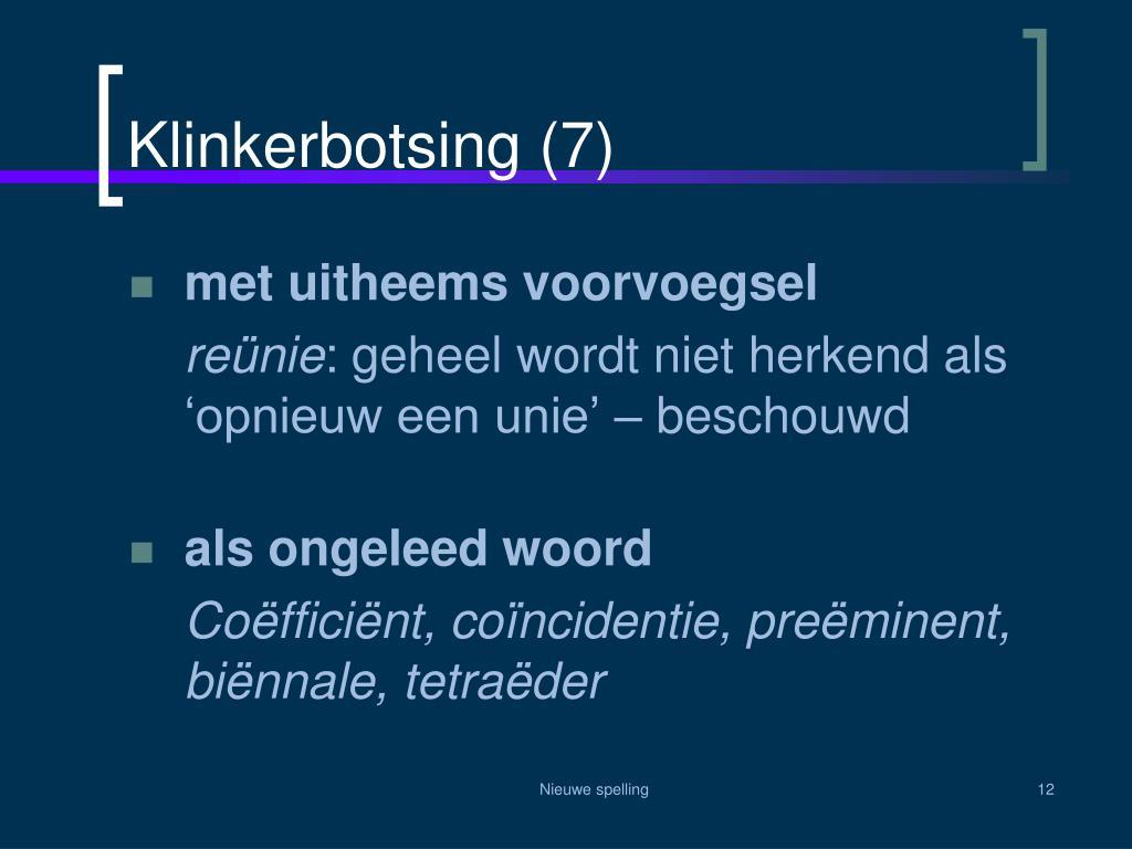 Klinkerbotsing (7)