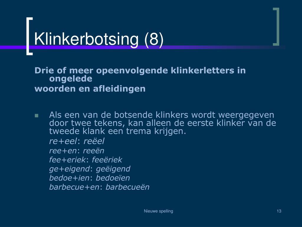 Klinkerbotsing (8)