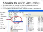 changing the default view settings