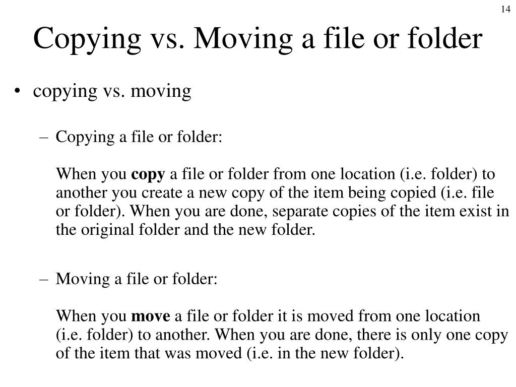 Copying vs. Moving a file or folder
