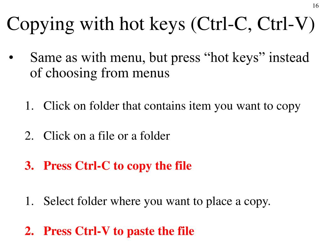 Copying with hot keys (Ctrl-C, Ctrl-V)