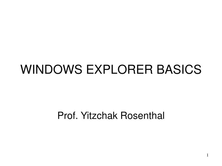 Windows explorer basics l.jpg