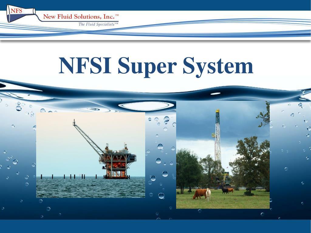 NFSI Super System