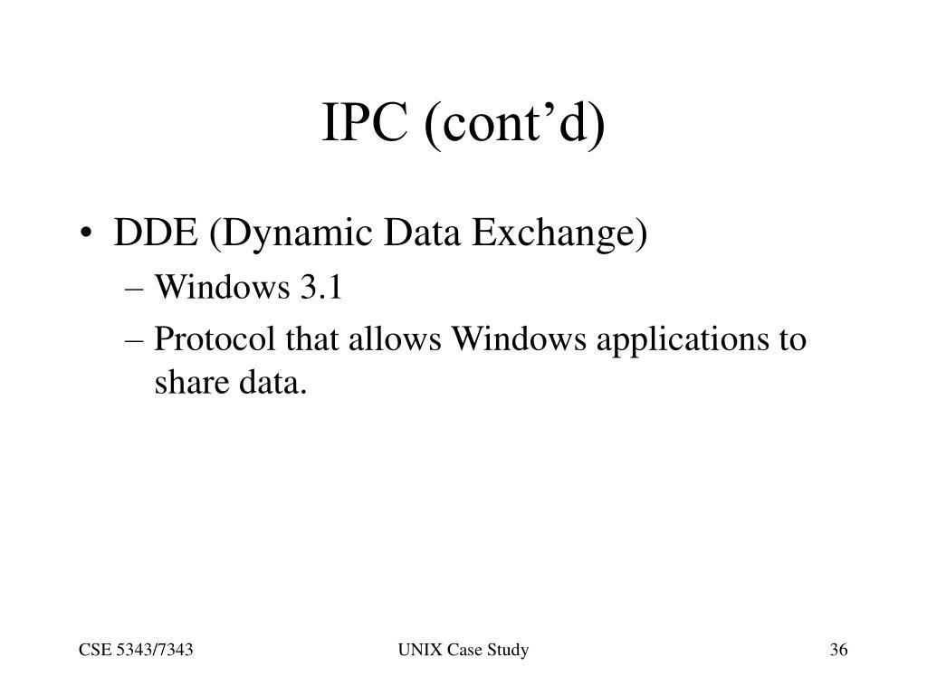 IPC (cont'd)