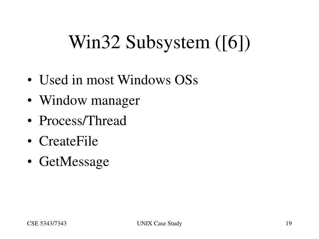 Win32 Subsystem ([6])