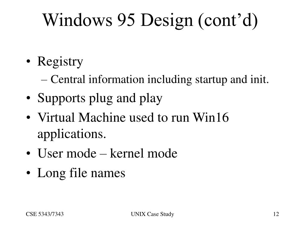 Windows 95 Design (cont'd)