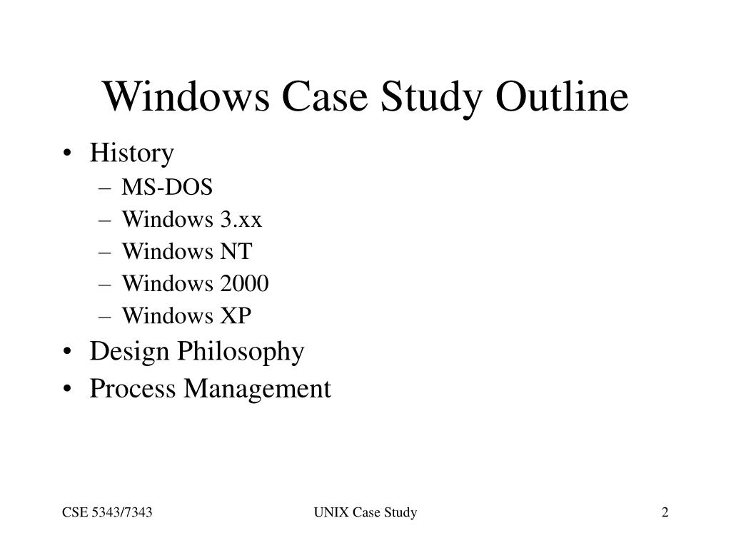 Windows Case Study Outline