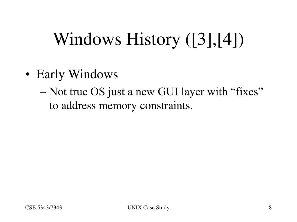 Windows History ([3],[4])