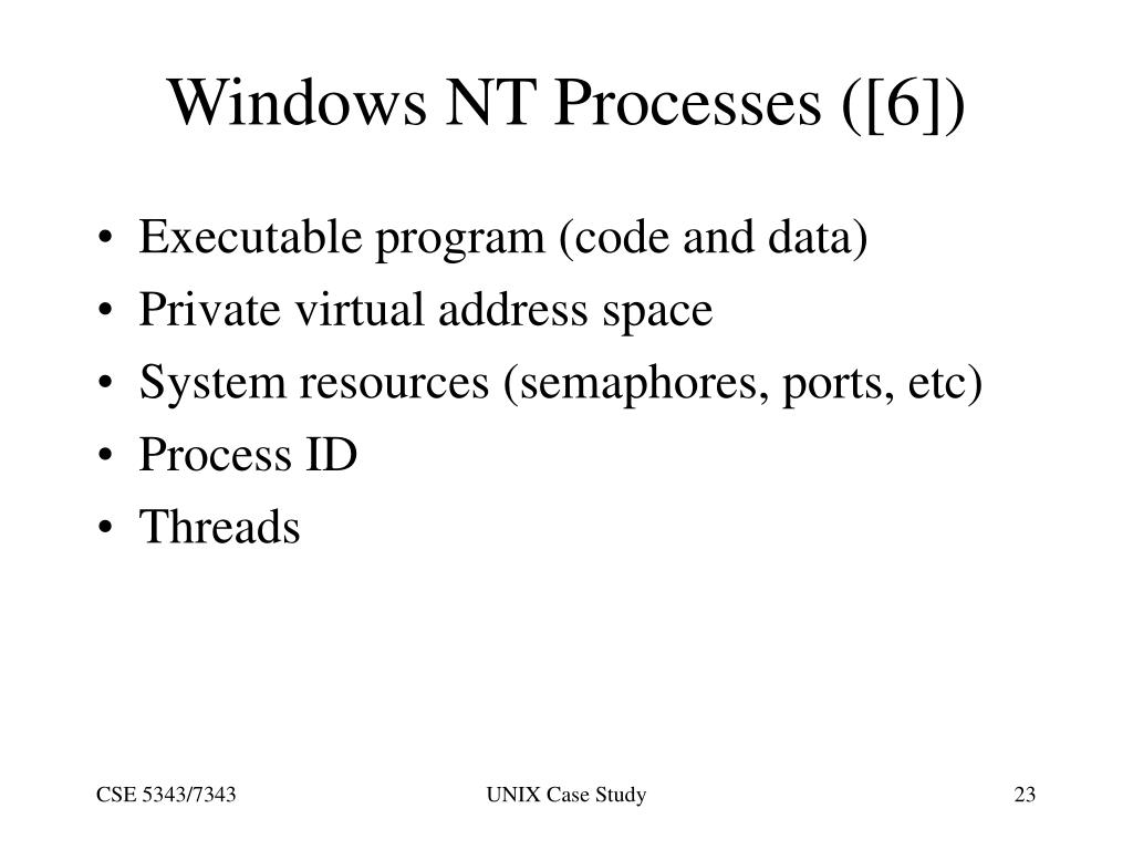 Windows NT Processes ([6])
