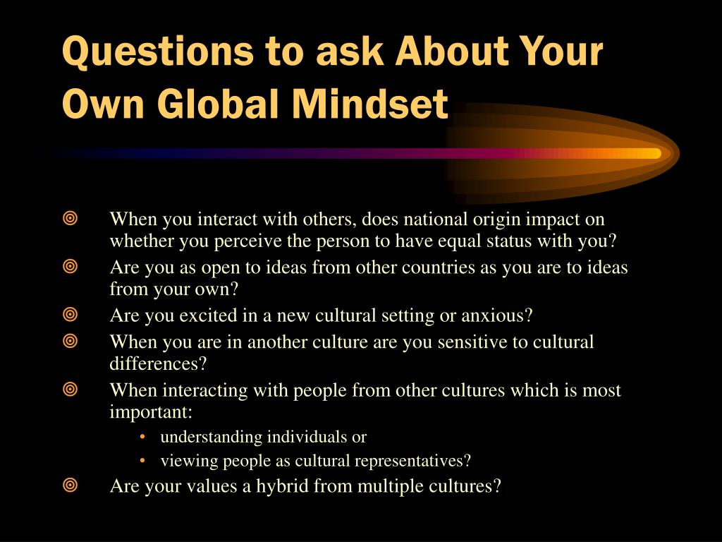 Questions to ask About Your Own Global Mindset