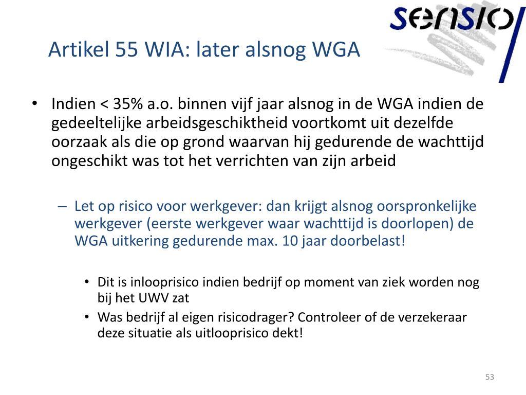 Artikel 55 WIA: later alsnog WGA