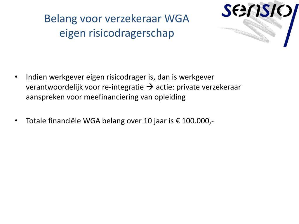 Belang voor verzekeraar WGA eigen risicodragerschap