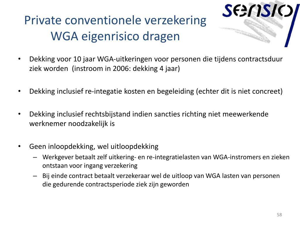 Private conventionele verzekering WGA eigenrisico dragen