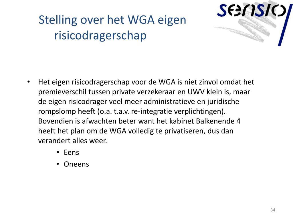 Stelling over het WGA eigen risicodragerschap
