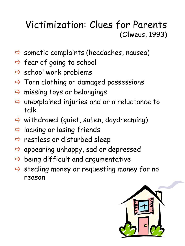 Victimization: Clues for Parents