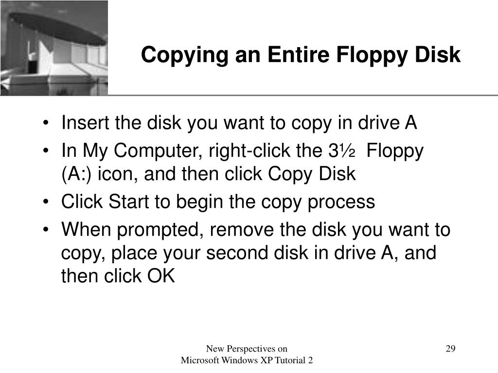 Copying an Entire Floppy Disk