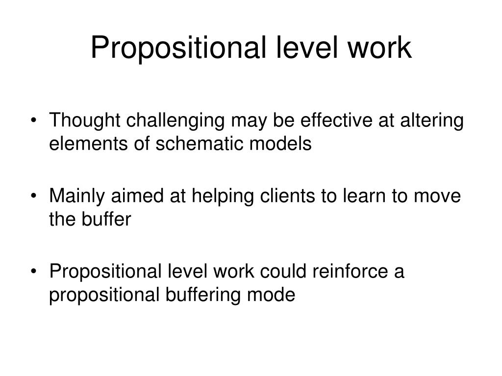 Propositional level work