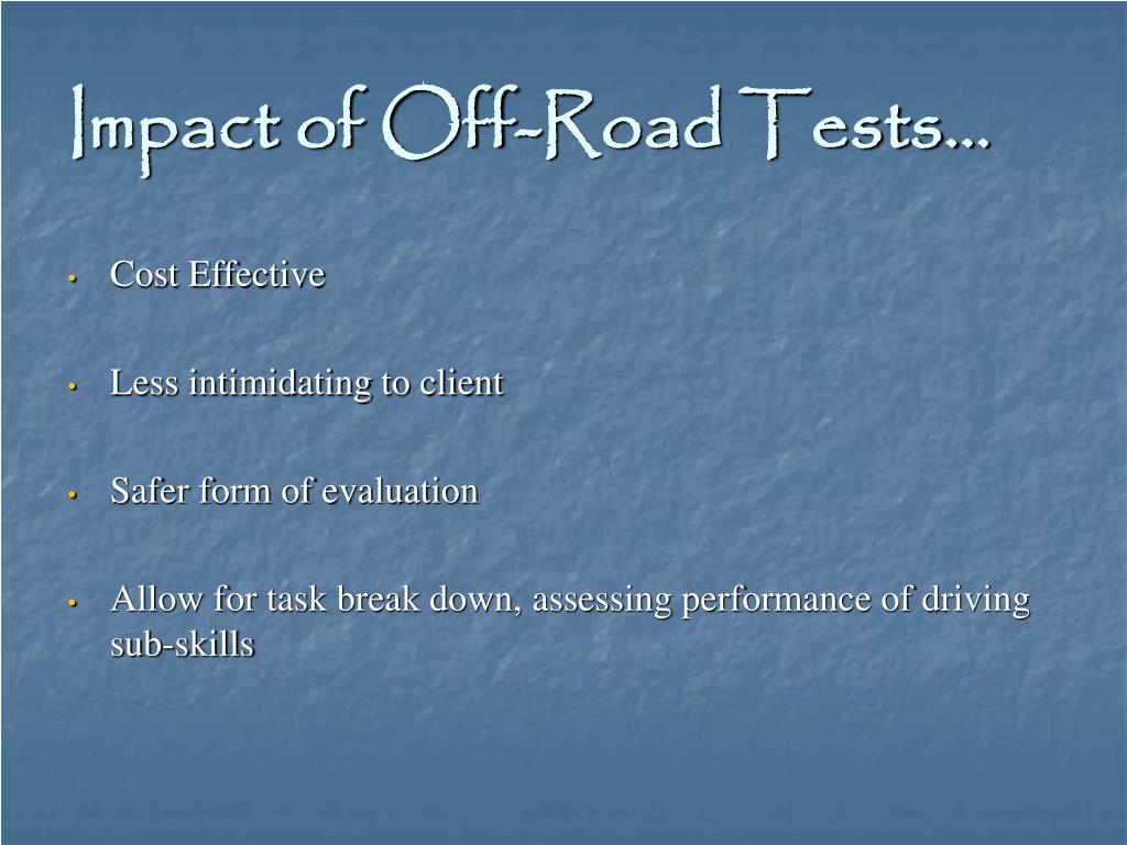 Impact of Off-Road Tests…