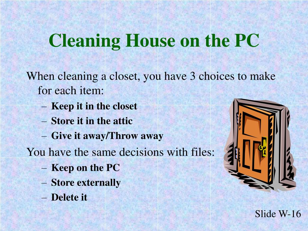 Cleaning House on the PC