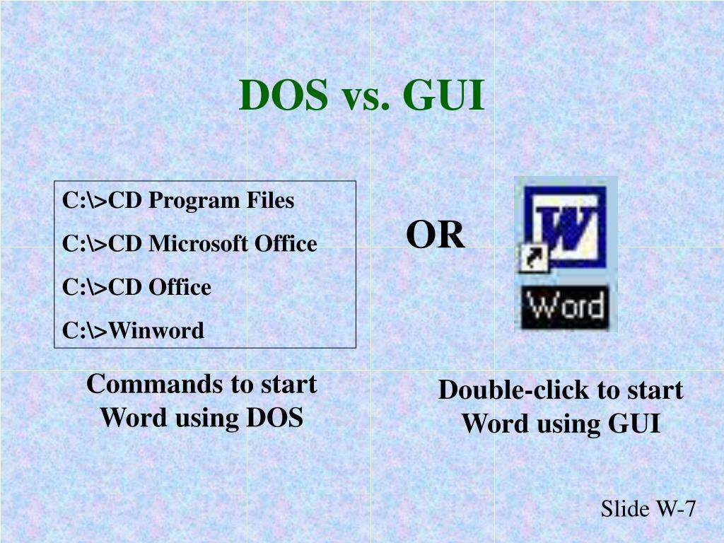 DOS vs. GUI