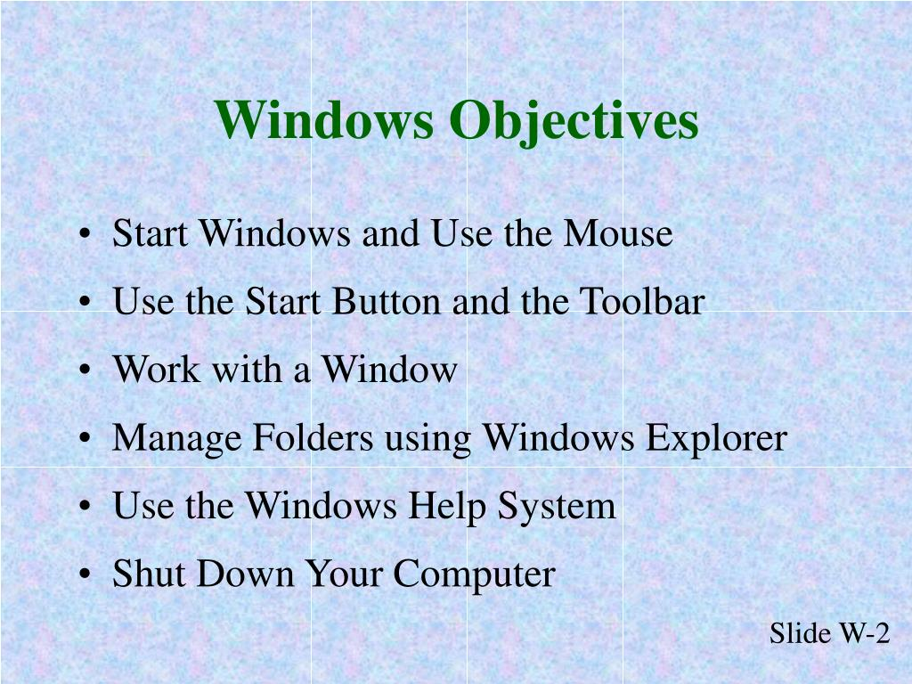 Windows Objectives