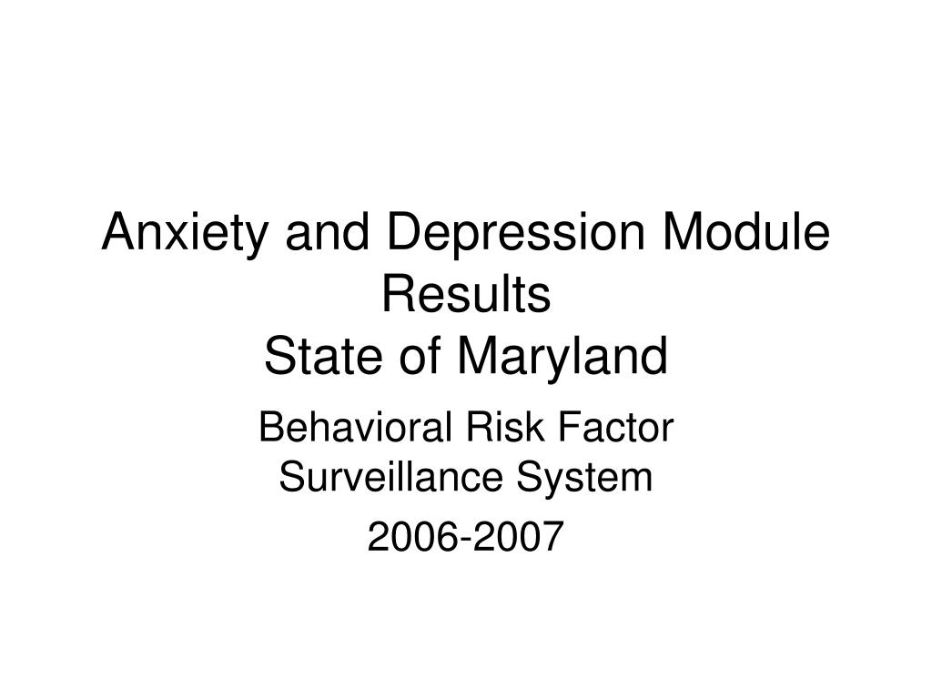 Anxiety and Depression Module Results