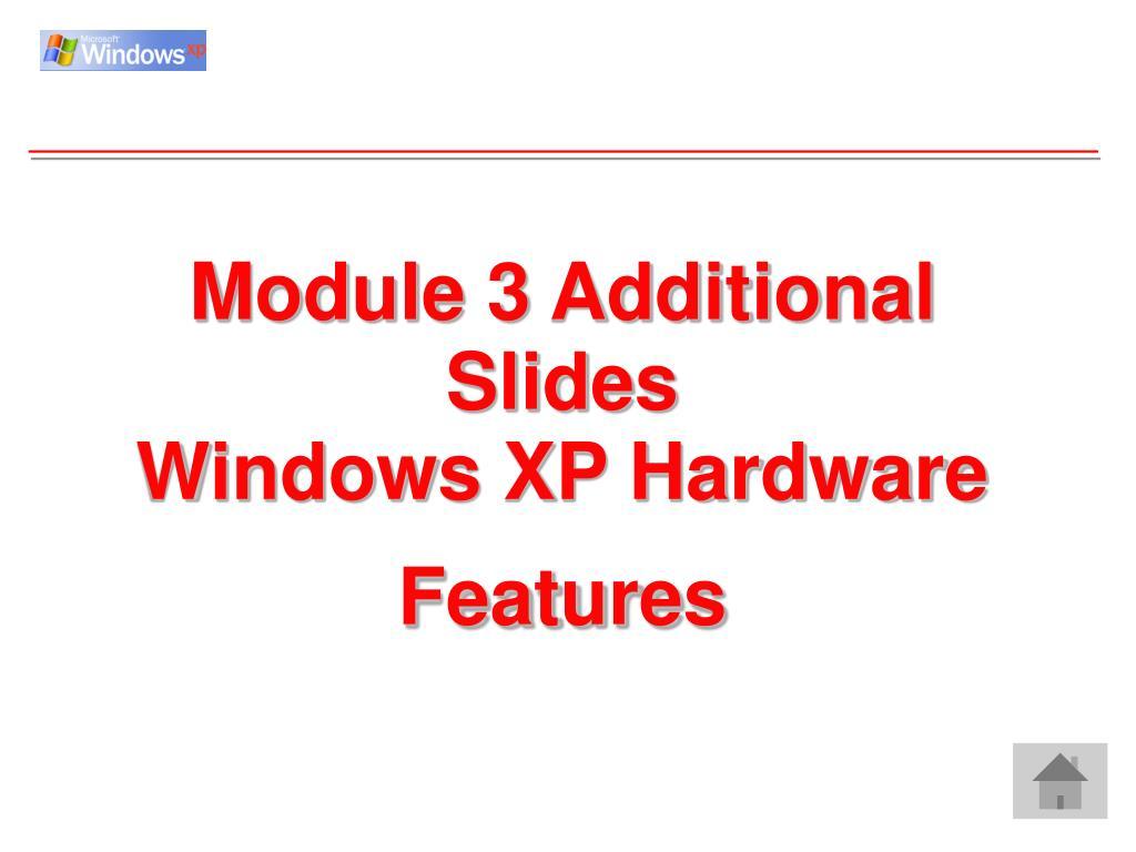 Module 3 Additional Slides