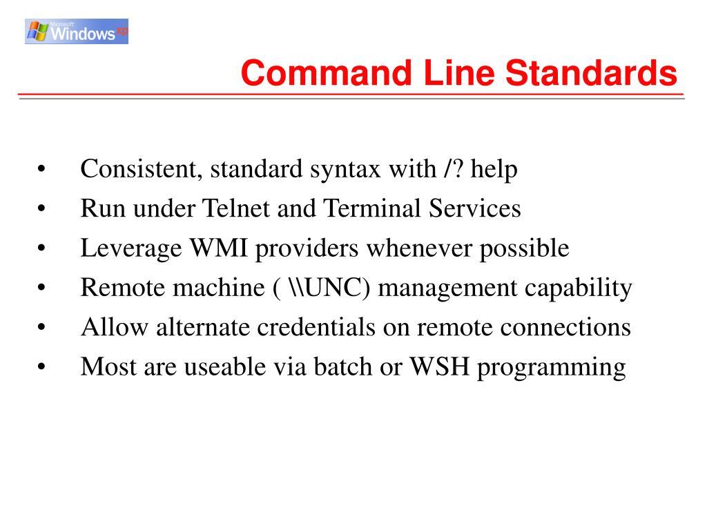 Command Line Standards