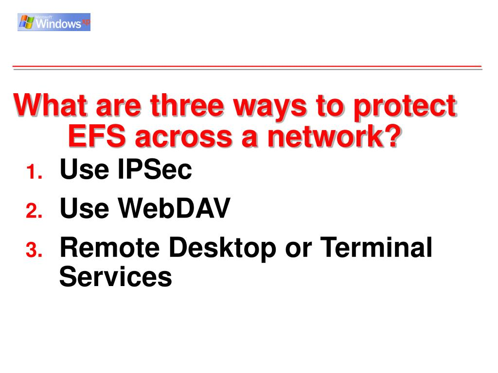 What are three ways to protect EFS across a network?