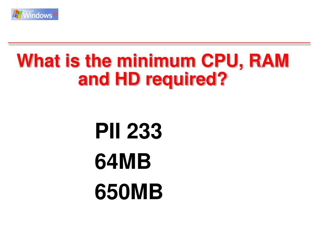 What is the minimum CPU, RAM and HD required?