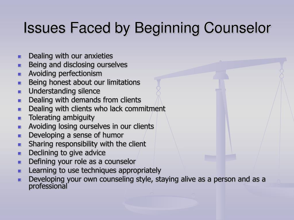 Issues Faced by Beginning Counselor