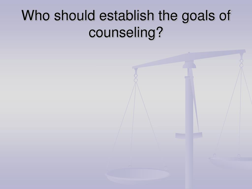 Who should establish the goals of counseling?