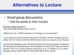 alternatives to lecture16