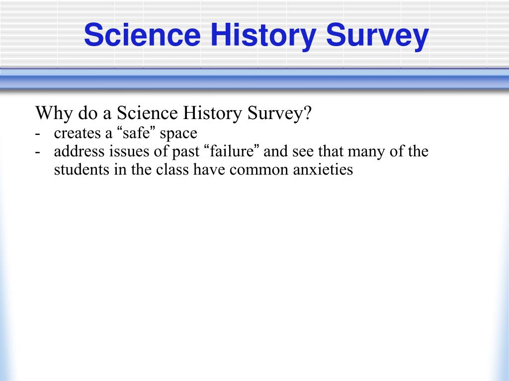 Science History Survey