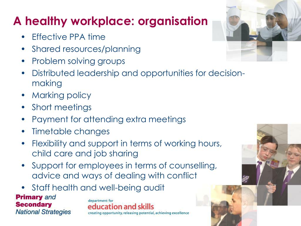 A healthy workplace: organisation