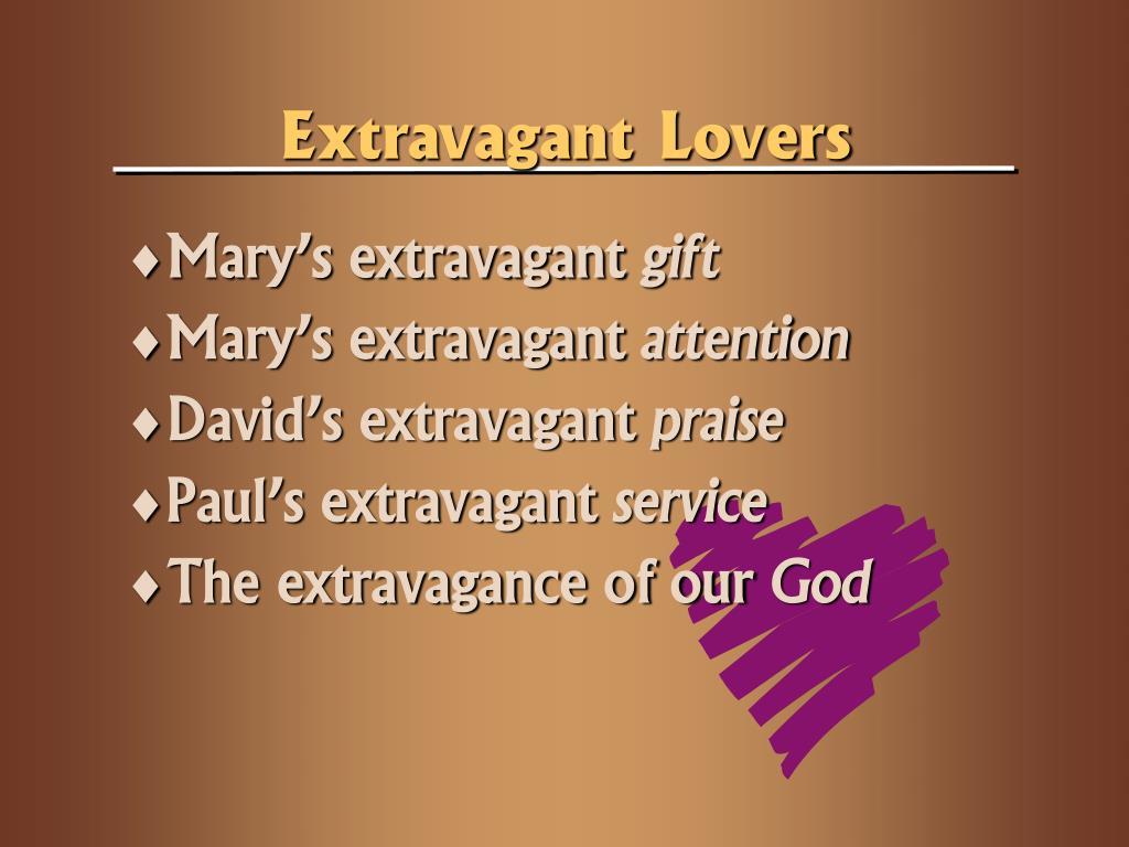 Extravagant Lovers