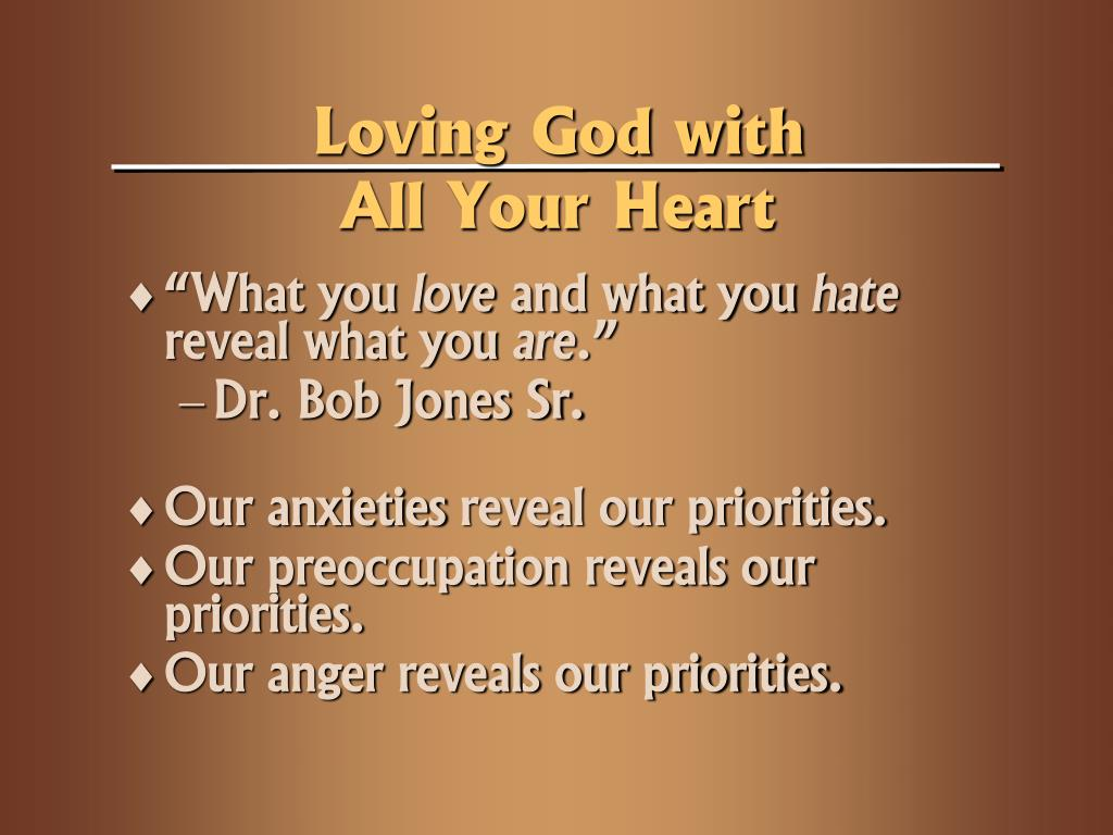 Loving God with All Your Heart