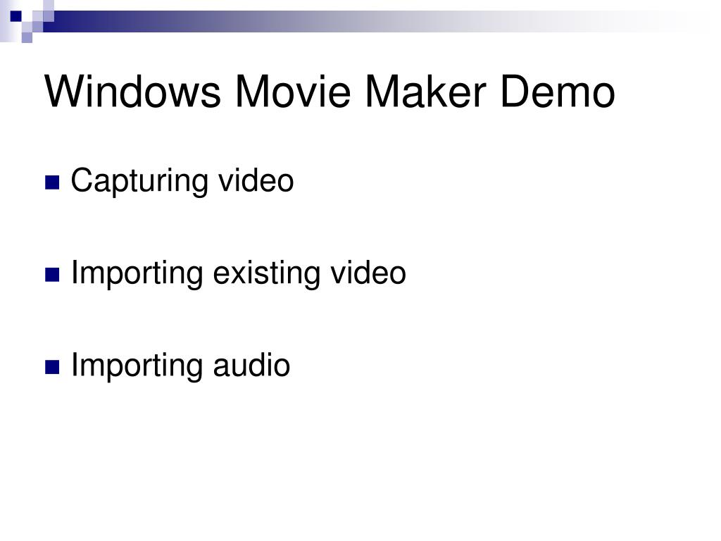 Windows Movie Maker Demo