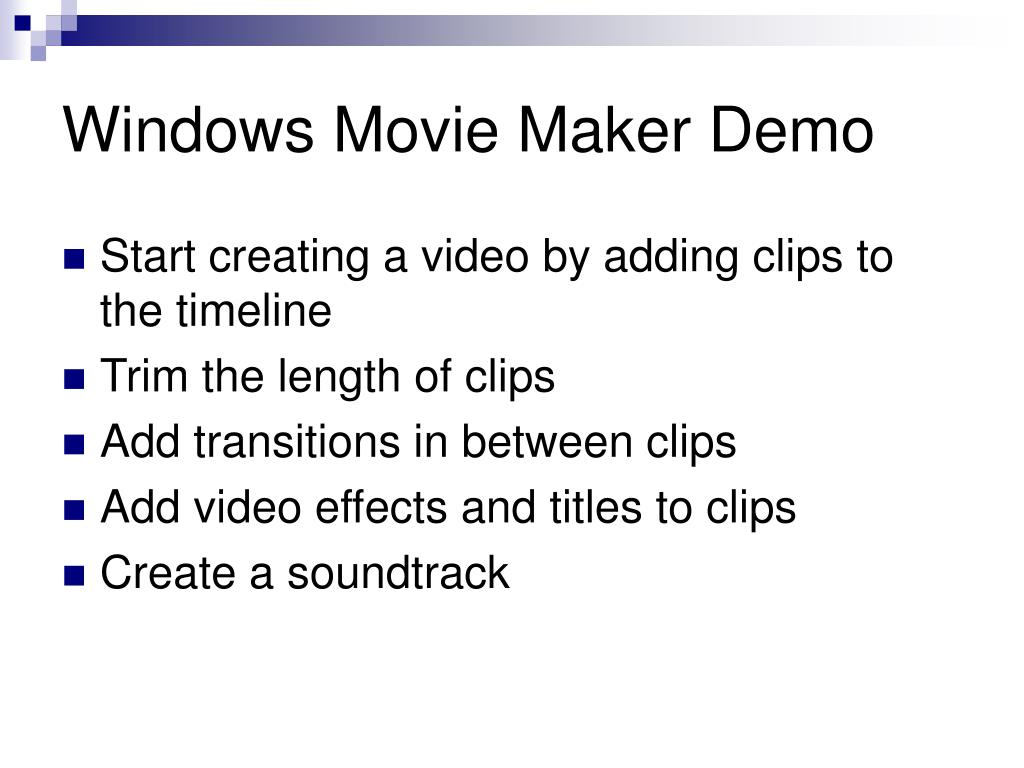 Windows Movie Maker Demo