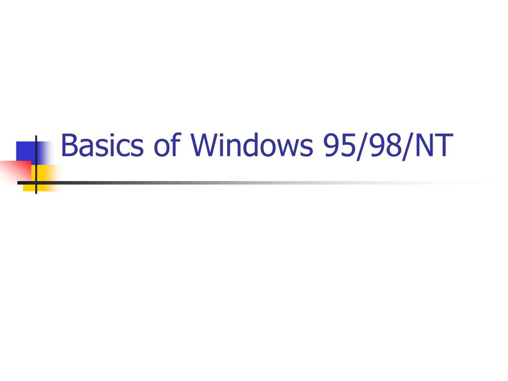 Basics of Windows 95/98/NT