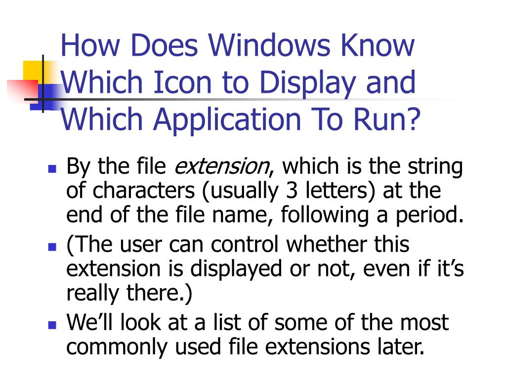 How Does Windows Know Which Icon to Display and Which Application To Run?