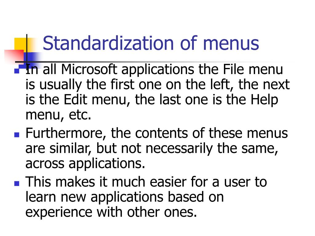 Standardization of menus