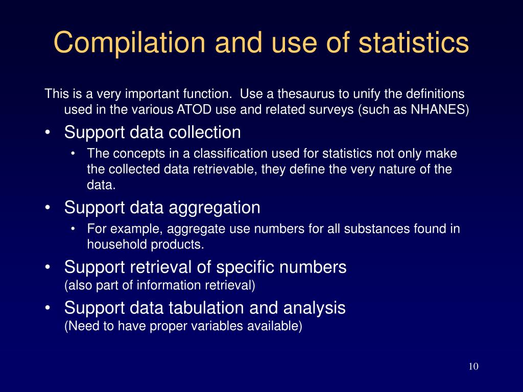 Compilation and use of statistics