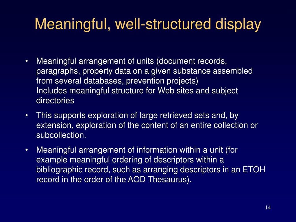 Meaningful, well-structured display