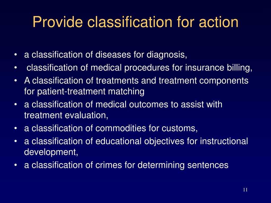 Provide classification for action
