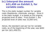 1c interpret the amount 21 450 on exhibit 2 for variable costs