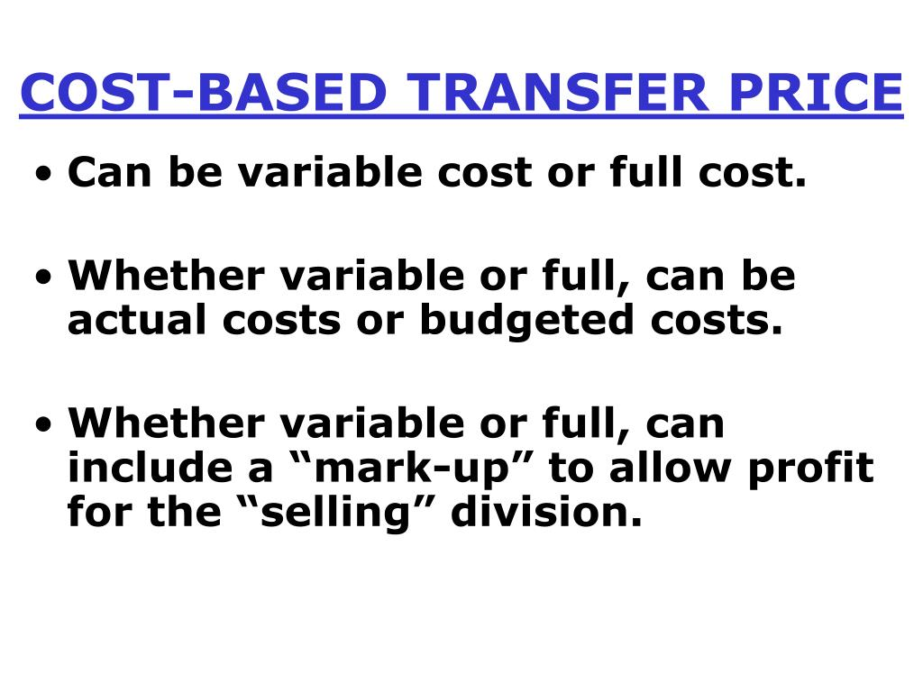 COST-BASED TRANSFER PRICE