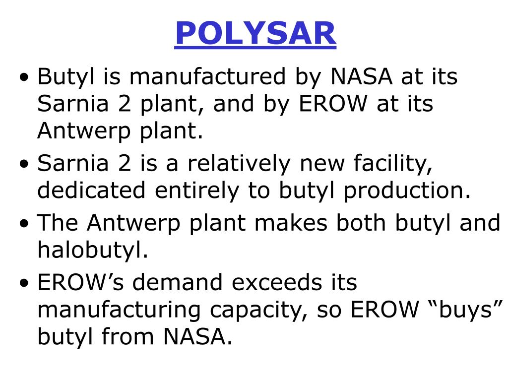 polysar ltda America llc polysar lustrex high test 88-5 & 92 polystyrene   7651 a ii 8/22/1988 blanver farmoquimica ltda explosol sodium .