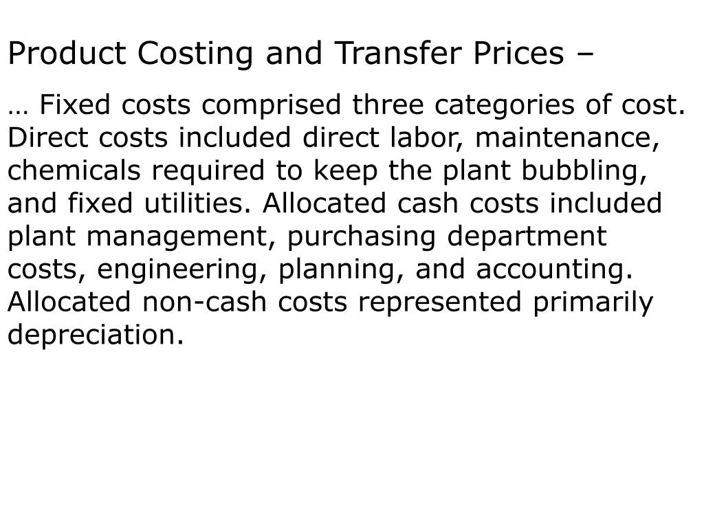 Product Costing and Transfer Prices –